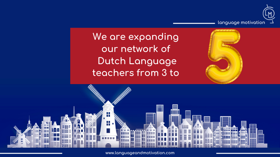 Expanding our network of Dutch Language Teachers from 3 to 5!